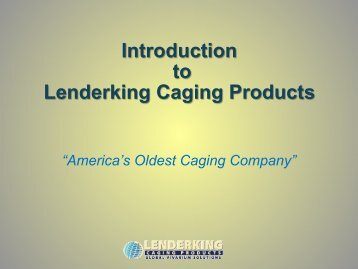 Introduction to Lenderking Caging Products - Perotech Sciences