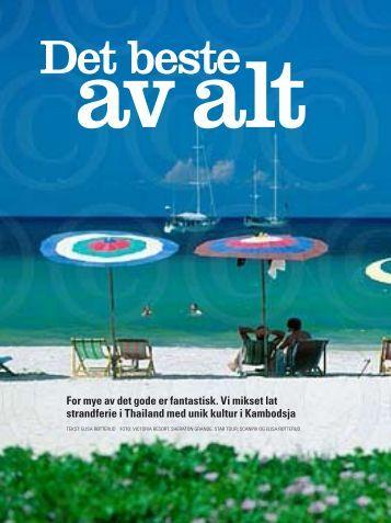 For mye av det gode er fantastisk. Vi mikset lat strandferie i Thailand ...