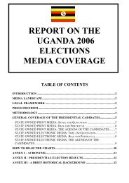 REPORT ON THE UGANDA 2006 ELECTIONS MEDIA COVERAGE