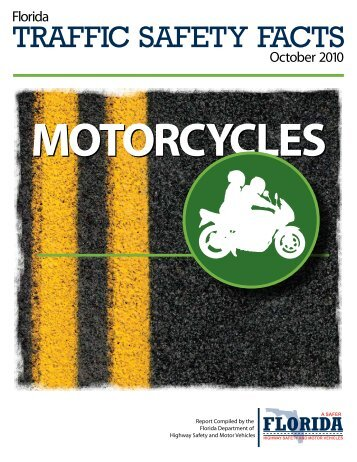 FL Motorcycle Traffic Safety Facts 2010 - ABATE Palm Beach