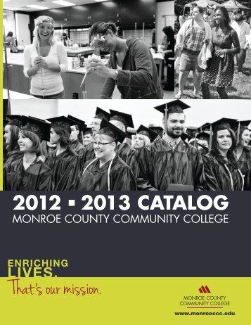2012 2013 catalog 2012 2013 catalog - Monroe County Community ...