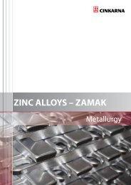 ZINC ALLOYS – ZAMAK - Cinkarna Celje