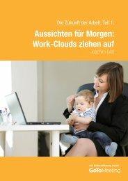 Aussichten für Morgen: Work-Clouds ziehen auf - Citrix Online