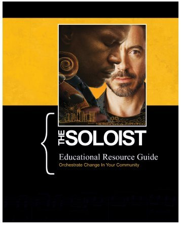 The Soloist Educational Resource Guide 5-19-2009 - TakePart