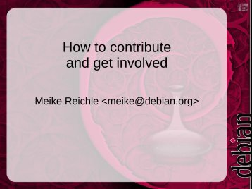 How to contribute and get involved - DebConf