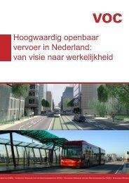 Hoogwaardig openbaar vervoer in Nederland - Vereniging van ...