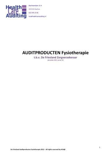 De Friesland Auditproducten Fysiotherapie 2012 versie 3.0 dec 2011