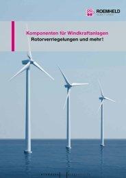 Komponenten für Windkraftanlagen Rotorverriegelungen ... - Rotorlock