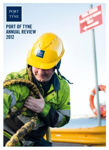 PORT OF TYNE ANNUAL REVIEW 2012