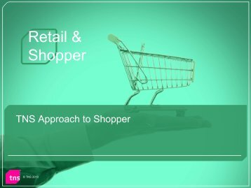 Retail & Shopper - TNS Canada