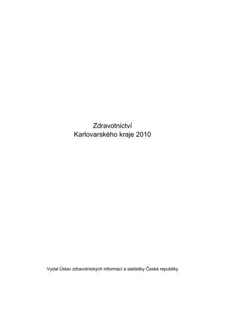 Zdravotnictví Karlovarského kraje 2010 - ÚZIS ČR