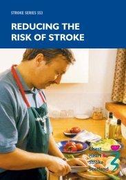 REDUCING THE RISK OF STROKE - Chest Heart & Stroke Scotland
