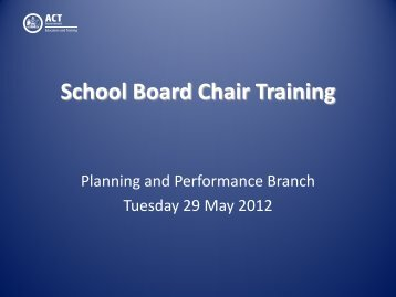 School Board Chair Training 2012 - Education and Training ...