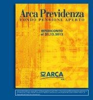 Rendiconto 2012 del fondo - ARCA Previdenza