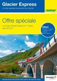 Offre spéciale - Glacier Express