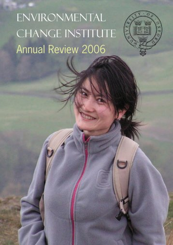 ECI Annual Review 2006/2007 - Environmental Change Institute ...