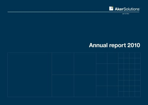 Annual report 2010 - Aker Solutions