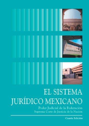 Sistema Jurídico Mexicano - Suprema Corte de Justicia de la Nación
