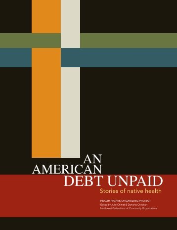 An American Debt Unpaid: Stories of Native Health - Alliance for a ...