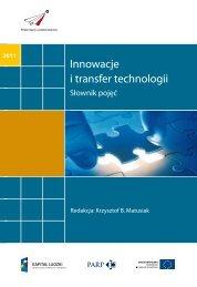 Innowacje i transfer technologii - Polska Agencja Rozwoju ...