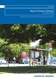 Mayor's Transport Strategy - legacy london - Greater London Authority