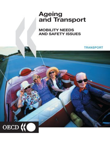 Ageing and Transport - Mobility needs and safety issues - World Bank