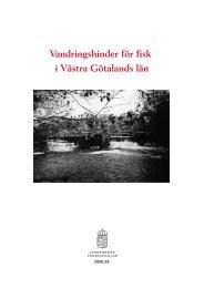 Bilaga till Vandringshinder för fisk i Västra Götalands län - Melica