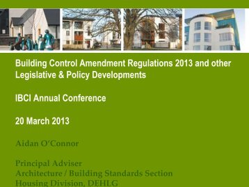 1 - The New Building Control Amendment Regulations 2013 and other Legislative & Policy Developments - Aidan O Connor