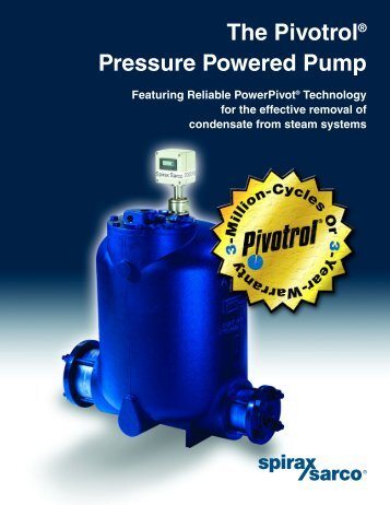 The Pivotrol® Pressure Powered Pump - Spirax Sarco