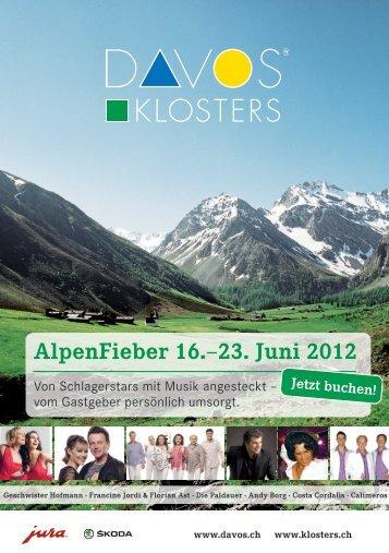 AlpenFieber 16.–23. Juni 2012 - Davos