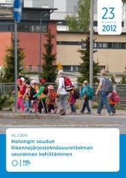HLJ 2011. Helsingin seudun liikennejärjestelmäsuunnitelman ... - HSL