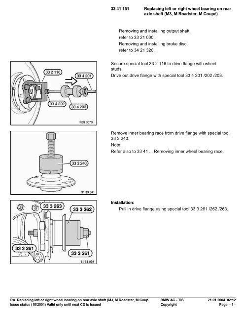 RA Replacing left or right wheel bearing on rear axle shaft