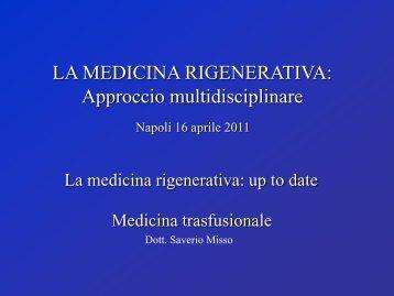LA MEDICINA RIGENERATIVA - Università degli Studi di Napoli ...