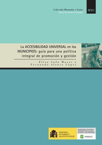 La accesibilidad universal en los municipios: guía para ... - Imserso