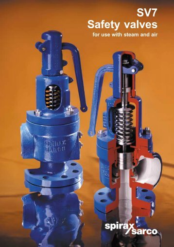 SV7 Saftey Valves  For Use With Steam and Air - Spirax Sarco