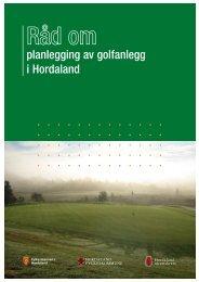 RÃ¥d om planlegging av golfanlegg i Hordaland ((2006), pdf-fil, 6 MB