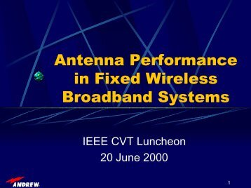Antenna Performance in Fixed Wireless Broadband ... - Cvt-dallas.org