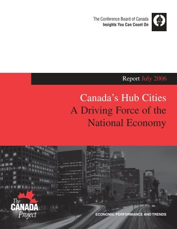 Canada's Hub Cities: A Driving Force of the National Economy
