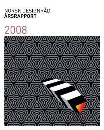 Årsrapport 2008 - Norsk Designråd (PDF, 920 kB)