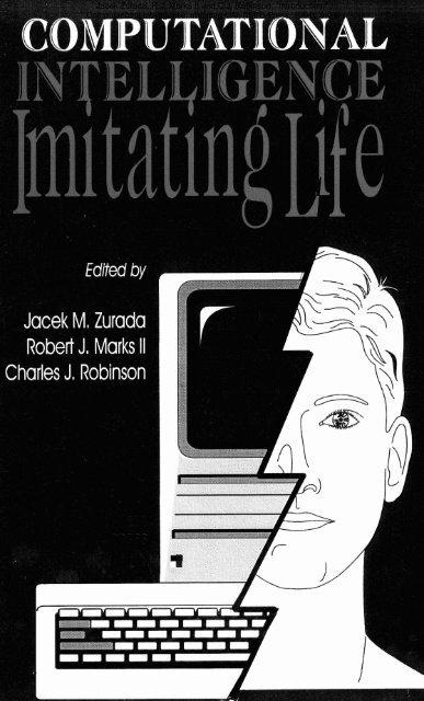 "Jacek Zurada, R.J. Marks II and C.J. Robinson, ""Introduction ..."