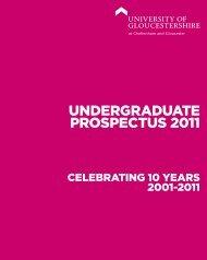 UnDergraDUate PrOsPeCtUs 2011 - University of Gloucestershire