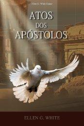 Atos dos Apóstolos (2007) - Centro de Pesquisas Ellen G. White