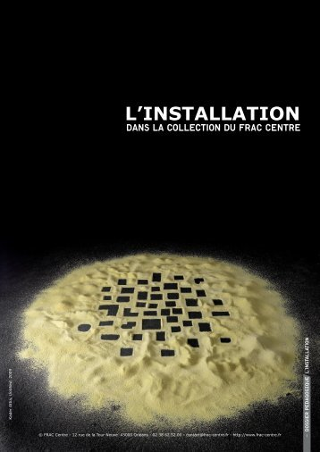 L'INSTALLATION - FRAC Centre