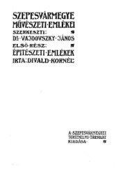 Szepesvármegye művészeti emlékei / írta Divald Kornél - II. Rákóczi ...