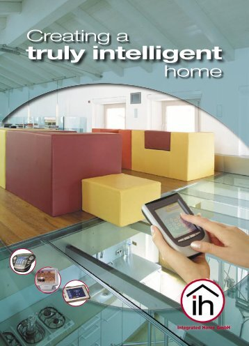 truly intelligent - integrated home Gmbh