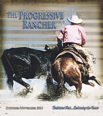 October/November 2011 Progressive Rancher - The Progressive ...