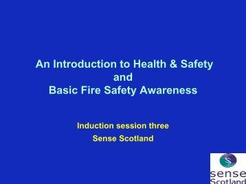 Health, Safety and Fire Awareness - Sense Scotland