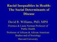 Racial Inequalities in Health: The Social Determinants of Disease