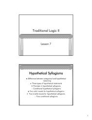 Traditional Logic II Hypothetical Syllogisms - Memoria Press