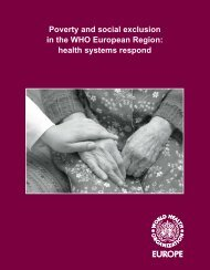 Poverty and social exclusion in the WHO European Region . health ...